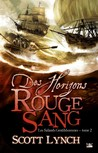 Des Horizons Rouge Sang by Scott Lynch