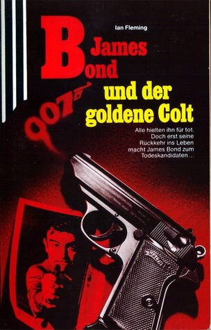 James Bond und der goldene Colt (James Bond, #13)