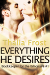 Everything He Desires (Bookkeeper for the Billionaire #1)