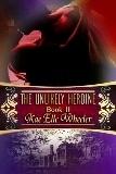 The Unlikely Heroine