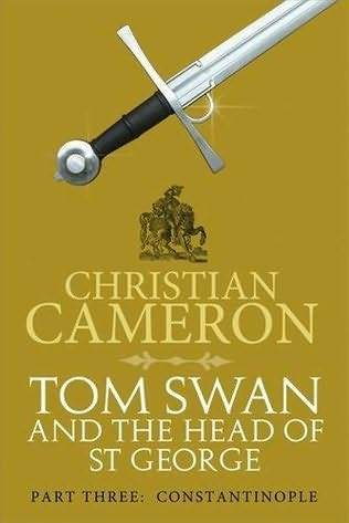 Constantinople (Tom Swan and the Head of St George, #3)