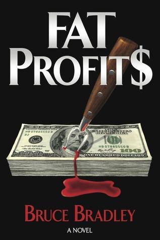 Fat Profits by Bruce Bradley