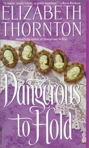 Dangerous to Hold(Dangerous 3)
