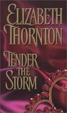 Tender the Storm (Deveraux Trilogy, #1)