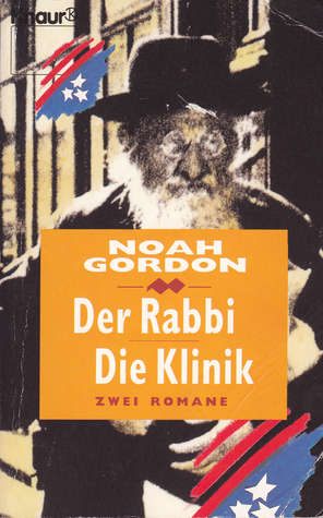 Der Rabbi / Die Klinik