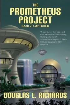 The Prometheus Project, Book 2 by Douglas E. Richards