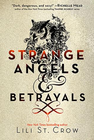 Strange Angels and Betrayals(Strange Angels 1-2)