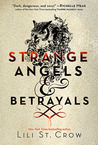 Strange Angels and Betrayals (Strange Angels, #1-2)