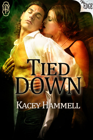 Tied down by Kacey Hammell