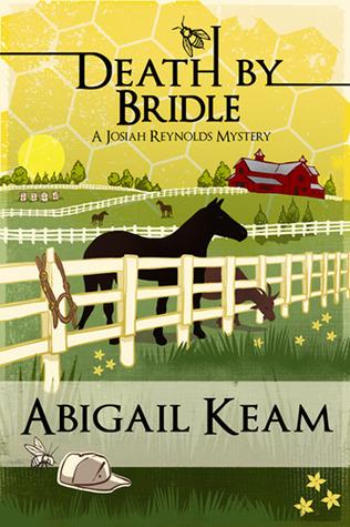 Death by Bridle (Josiah Reynolds Mysteries) #3 by Abigail Keam