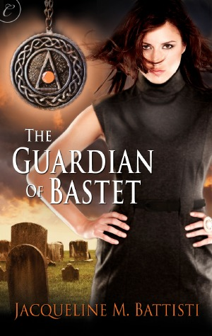 The Guardian of Bastet by Jacqueline M. Battisti