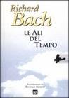 Le ali del tempo by Richard Bach