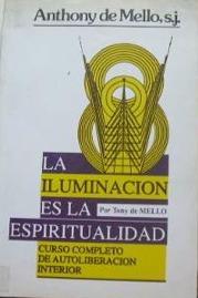 La Iluminacion Es La Espiritualidad