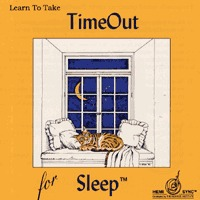 Time Out for Sleep