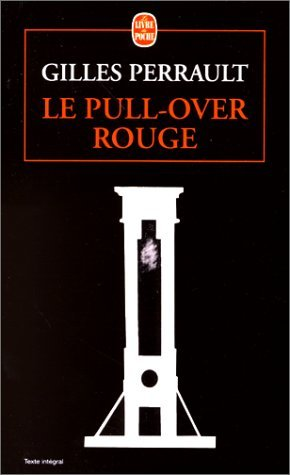 Le Pull-Over Rouge por Gilles Perrault