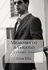 Memoirs of a Gigolo Volume One