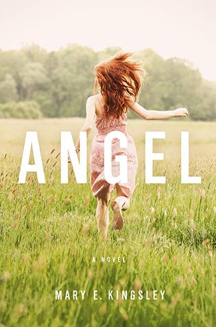 Angel by Mary E. Kingsley