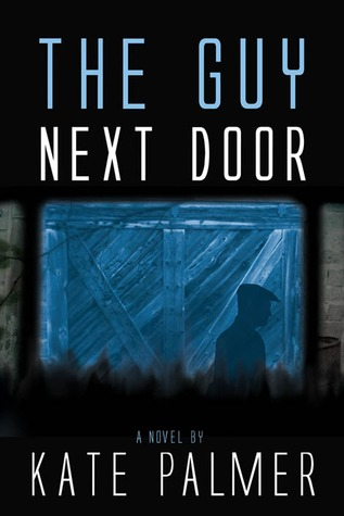 The Guy Next Door by Kate Palmer