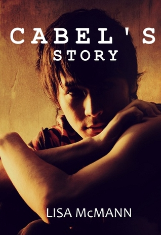 Cabel's Story by Lisa McMann