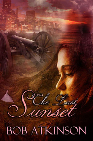The Last Sunset by Bob Atkinson
