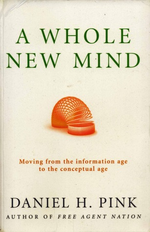 an analysis of the various aspects in a whole new mind by dan pink