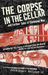 The Corpse in the Cellar: And Further Tales of Cleveland Woe