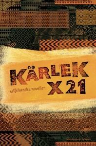 Kärlek x 21. Afrikanska noveller