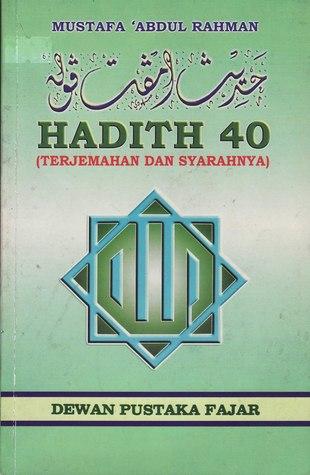 Hadith 40: Terjemahan dan Sharahnya