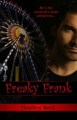 Freaky Frank (Legends Unleashed, #2)