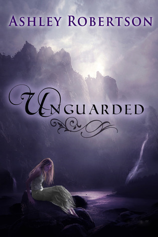 Ebook UnGuarded by Ashley Robertson PDF!