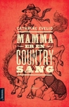 Mamma er en countrysang by Cathrine Evelid