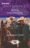 Cowboy Cop (Bucking Bronc Lodge, #4)