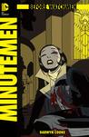 Before Watchmen: Minutemen, #3 (Before Watchmen: Minutemen, #3)