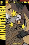 Before Watchmen: Minutemen #4 (Before Watchmen: Minutemen, #4)
