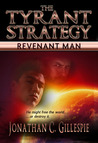 The Tyrant Strategy by Jonathan C. Gillespie