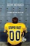 Stupid Fast (Stupid Fast, #1)