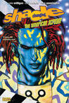 Shade, the Changing Man, Volume 1 by Peter Milligan