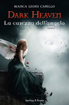 Dark Heaven: La carezza dell'angelo