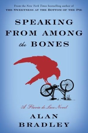 Speaking from Among the Bones (Flavia de Luce, #5)