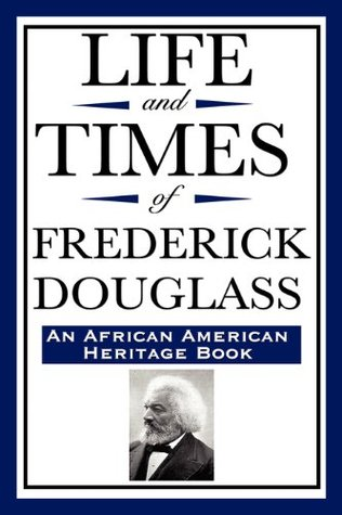 the early life and times of frederick douglass