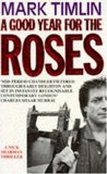 A Good Year For The Roses (A Nick Sharman Mystery)