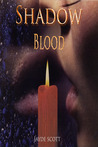 Shadow Blood (Ancient Legends, #6)