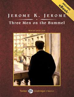 Three Men on the Bummel by Jerome K. Jerome