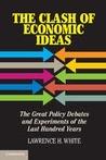 The Clash of Economic Ideas