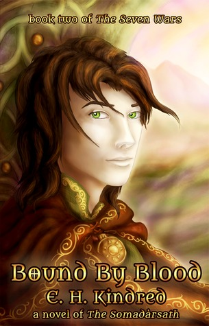 The Seven Wars Series by E.H. Kindred