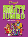 The Beginner's Bible Super-Duper, Mighty, Jumbo Coloring Book by Kelly Pulley