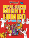 The Beginner's Bible Super-Duper, Mighty, Jumbo Activity Book by Kelly Pulley