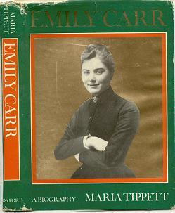 Emily Carr by Maria Tippett