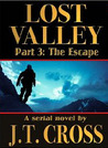 Lost Valley (Part 3: The Escape)