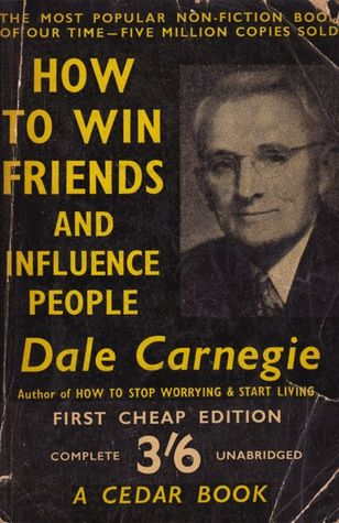 How to Win Friends and Influence People (A Cedar Book No. 6)